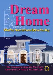 Dream Home - What You Need to Know Before You Buy