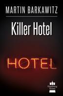 Martin Barkawitz: Killer Hotel ★★★★