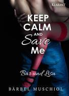 Bärbel Muschiol: Keep Calm and Save Me. Bär und Lisa ★★★★