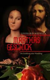 Marthas Geschick - Die Erzählung einer Wandlung