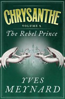 Yves Meynard: The Rebel Prince