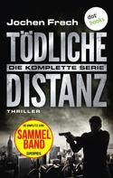 Jochen Frech: Tödliche Distanz: Die komplette Serie ★★★★