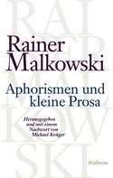 Michael Krüger: Aphorismen und kleine Prosa