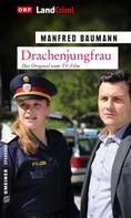 Manfred Baumann: Drachenjungfrau ★★★★