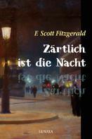 F. Scott Fitzgerald: Zärtlich ist die Nacht