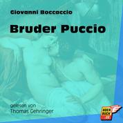 Bruder Puccio (Ungekürzt)