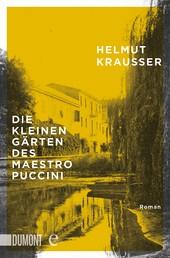 Die kleinen Gärten des Maestro Puccini - Roman