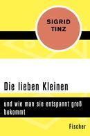 Sigrid Tinz: Die lieben Kleinen ★★★★