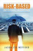 Jason Lee Mefford: Risk-Based Internal Audit