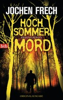 Jochen Frech: Hochsommermord ★★★★
