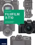 Antonino Zambito: Kamerabuch Fujifilm X-T10