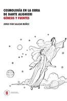 Salazar Muñoz, Jorge Iván: Cosmología en la obra de Dante Alighieri