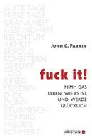 John C. Parkin: Fuck It ★