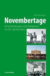 Novembertage - Entscheidungen und Ereignisse im 20. Jahrhundert