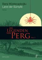 Barış Müstecaplıoğlu: Die Legenden von Perg 3 - Land der Sümpfe ★★★★★