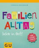 Cordula Nussbaum: Familienalltag locker im Griff ★★★