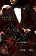 Arizona Moore: Ray of Hope