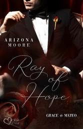 Ray of Hope - Grace & Mateo