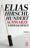 Elias Hirschl: Hundert schwarze Nähmaschinen ★★★