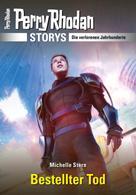 Michelle Stern: PERRY RHODAN-Storys: Bestellter Tod ★★★★