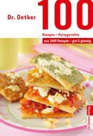 Dr. Oetker: 100 Rezepte - Partygerichte ★★★★