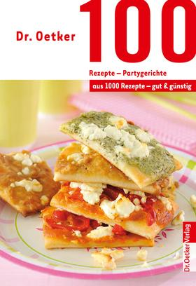 100 Rezepte - Partygerichte