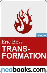 Transformation - Eine Tattoogeschichte