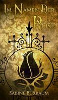 Sabine Buxbaum: Im Namen der Rose