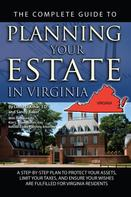 Linda Ashar: The Complete Guide to Planning Your Estate in Virginia