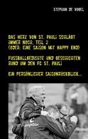 Stephan de Vogel: Das Herz von St. Pauli schlägt immer noch, Teil 2