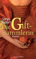 Sonja Rudorf: Die Giftsammlerin ★★★★★