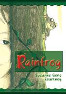 Suzanne Gene Courtney: Rainfrog