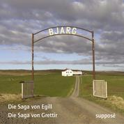 Die Saga-Aufnahmen (II) - Die Saga von Egill / Die Saga von Grettir (Egils saga / Grettis saga)