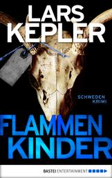 Flammenkinder - Kriminalroman