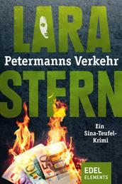 Petermanns Verkehr - Ein Sina-Teufel-Krimi