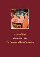 Annrose Niem: Platonische Liebe