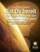 Karen Christine Angermayer: Bist Du bereit für Dein Buch und das Abenteuer Autor sein? ★★★