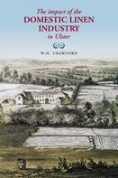 W.H. Crawford: The Impact of the Domestic Linen Industry in Ulster