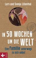 Lars Lilienthal: In 50 Wochen um die Welt ★★★