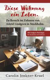 Diese Wohnung ein Leben - Zu Besuch im Zuhause von Astrid Lindgren in Stockholm