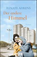 Renate Ahrens: Der andere Himmel ★★★★