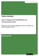 Torben Schneider: Zum Umgang mit Standbildern im Literaturunterricht