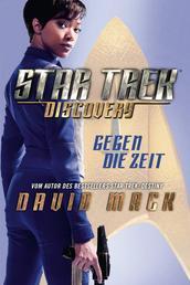 Star Trek - Discovery 1: Gegen die Zeit - Roman zur TV-Serie