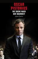 John Carlin: Oscar Pistorius ★★★★
