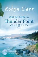 Robyn Carr: Zeit der Liebe in Thunder Point ★★★★