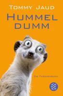 Tommy Jaud: Hummeldumm ★★★★