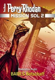Mission SOL 2020 / 2: BARILS Botschaft - Miniserie