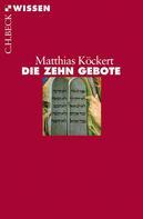 Matthias Köckert: Die Zehn Gebote ★★★