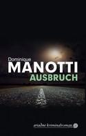 Dominique Manotti: Ausbruch ★★★★