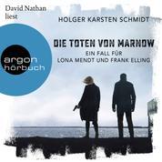 Die Toten von Marnow - Ein Fall für Lona Mendt und Frank Elling (Ungekürzte Lesung)